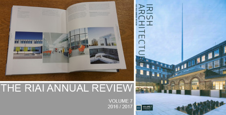 IRISH ARCHITECTURE – The RIAI Annual Review